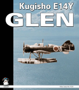 Kugisho E14Y Glen: The Aircraft That Bombed America